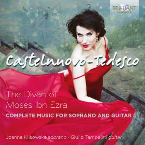 Castelnuovo-Tedesco: Complete Music For Soprano And Guitar