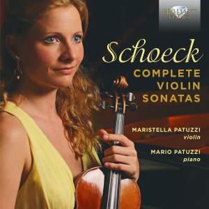Schoeck: Complete Violin Sonatas