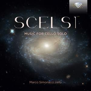 Scelsi: Music for Cello Solo