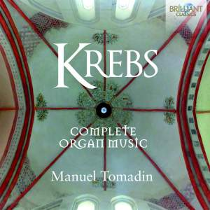 Krebs: Complete Organ Music