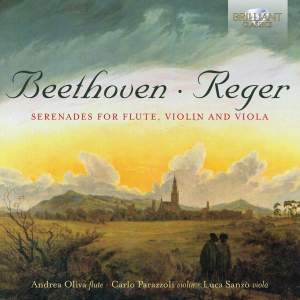 Reger & Beethoven: Serenades For Flute, Violin And Viola