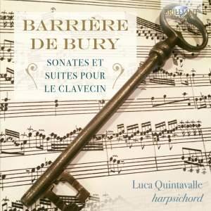 Barrière/De Bury: Sonates Et Suites Pour Le Clavecin