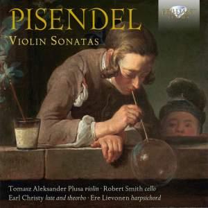 Pisendel: Violin Sonatas