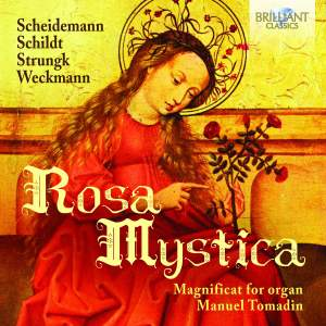 Rosa Mystica&#x3B; Magnificat for Organ
