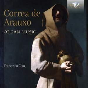 Correa De Arauxo: Organ Music