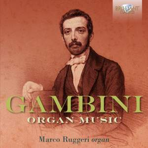 Gambini: Organ Music