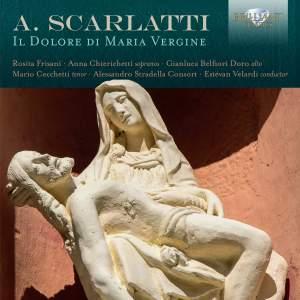Scarlatti, A: Il Dolore di Maria Vergine (The Sorrow of the Virgin Mary)