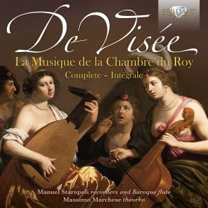 De Visee: La Musique de La Chambre du Roy (Complete)