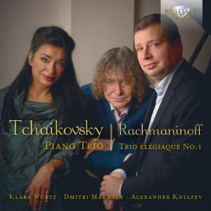 Tchaikovsky: Piano Trio in A minor & Rachmaninoff: Trio Élégiaque