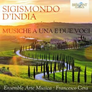 Sigismondo d'India: Musiche a una e due voci