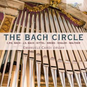 The Bach Circle: Organ Music