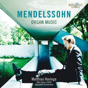 Mendelssohn: Organ Music