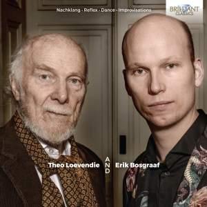 Loevendie: Nachklang, Reflex, Dance & Improvisations
