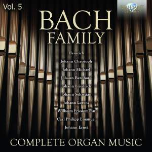 Bach Family: Complete Organ Music, Vol. 5
