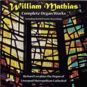 Complete Organ Works of William Mathias