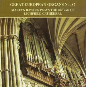Great European Organs No. 87: Lichfield Cathedral