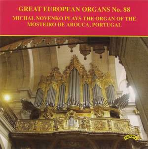 Great European Organs Vol. 88: Mosteiro de Arouca, Portugal
