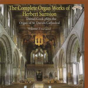 The Complete Organ Works of Herbert Sumsion Vol. 2