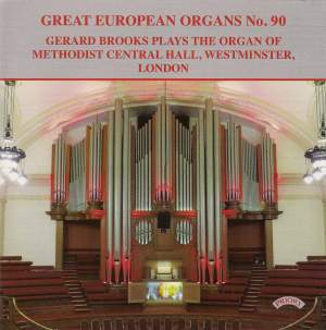 Great European Organs Vol. 90: Methodist Central Hall, Westminster