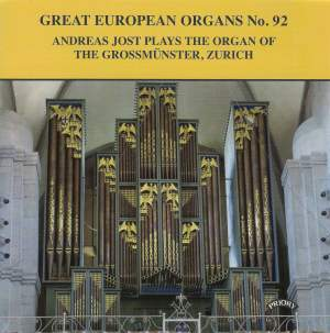 Great European Organs No. 92: Organ of the Grossmunster, Zurich