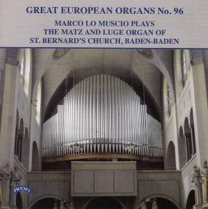 Great European Organs No. 96: The Matz and Luge Organ of St Bernard's Church, Baden-Baden