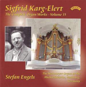 Karg-Elert Complete Organ Works Vol. 13