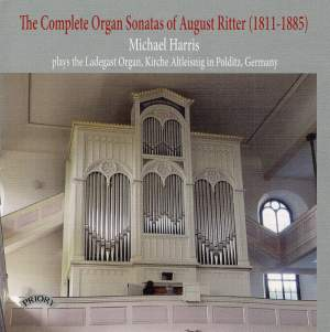 The Complete Organ Sonatas of August Ritter