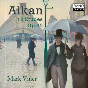 Alkan: Études (12) dans tous les tons majeurs, Op. 35