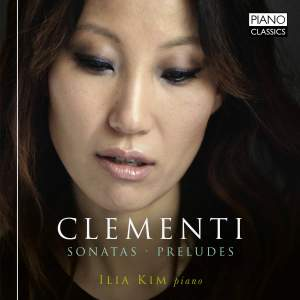 Clementi: Sonatas & Preludes