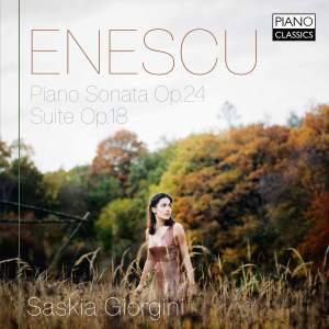 Enescu: Piano Sonata Op. 24 & Suite Op. 18