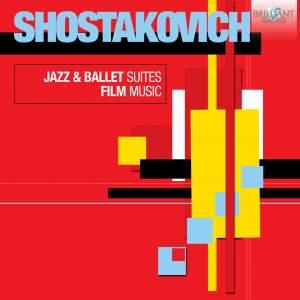 Shostakovich: Jazz & Ballet Suites