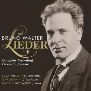Bruno Walter - Complete Songs