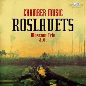 Roslavets - Chamber Music