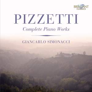 Pizzetti: Complete Piano Works