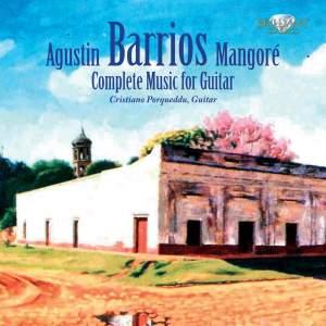Barrios Mangoré: Complete Guitar Music