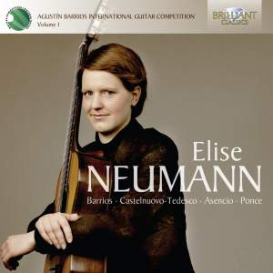 Elise Neumann: Winner of the International Barrios Guitar Competition Volume 1