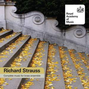 Richard Strauss - Complete Music for Brass Ensemble