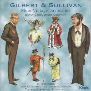 Gilbert & Sullivan: More Vintage Favourites