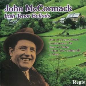 John McCormack: Irish Tenor Ballads Product Image