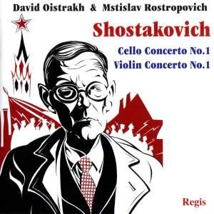 Shostakovich: Cello Concerto No. 1 & Violin Concerto No. 1 Product Image