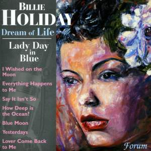 Billie Holliday: Dream Of Life