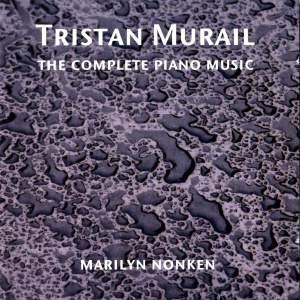 Complete piano music of Tristan Murail