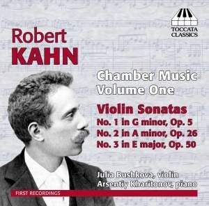 Robert Kahn: Chamber Music, Volume One