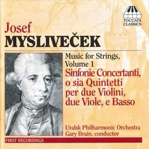 Josef Myslivecek: Music for Strings Volume 1
