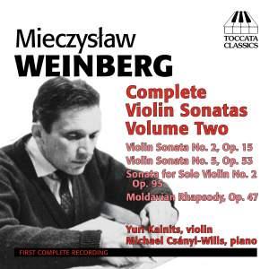 Weinberg: Complete Violin Sonatas Volume 2