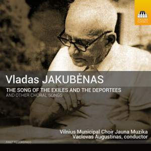 Jakubėnas: The Song of the Exiles and the Deportees