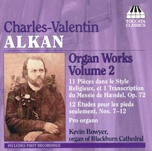 Alkan: Organ Music Volume 2