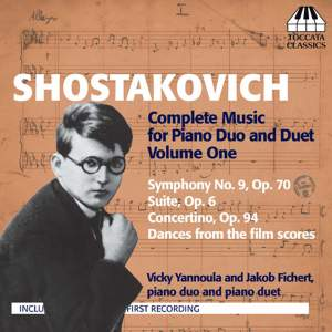 Shostakovich: Complete Music for Piano Duo and Piano Duet Volume 1