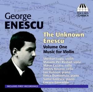 Unknown Enescu Vol. 1 Music for Violin