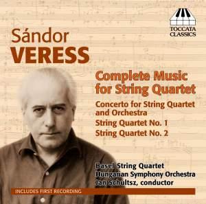 Sándor Veress: Complete Music for String Quartet